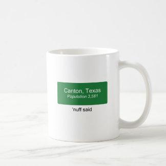 Canton 'Nuff Said Coffee Mug