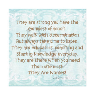 "Canvas Nurse Poem Wall Art ""They Are Nurses!"""