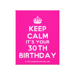 [Crown] keep calm it's your 30th birthday  Canvas Print