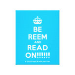 [Crown] be reem and read on!!!!!!  Canvas Print