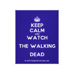 [Crown] keep calm and watch the walking dead  Canvas Print
