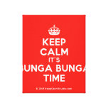 [Crown] keep calm it's bunga bunga time  Canvas Print