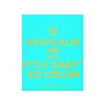 [Cupcake] keepcalm and eat little baby's ice cream  Canvas Print