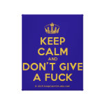 [Dancing crown] keep calm and don't give a fuck  Canvas Print
