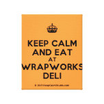 [Crown] keep calm and eat at wrapworks deli  Canvas Print