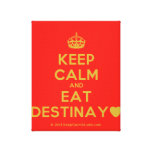[Crown] keep calm and eat destinay♥  Canvas Print