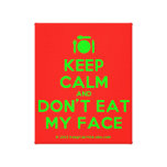 [Cutlery and plate] keep calm and don't eat my face  Canvas Print