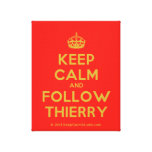 [Crown] keep calm and follow thierry  Canvas Print