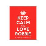 [Crown] keep calm and love robbie  Canvas Print