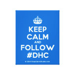 [Crown] keep calm and follow #dhc  Canvas Print