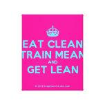 [Crown] eat clean train mean and get lean  Canvas Print