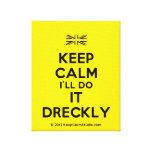 [UK Flag] keep calm i'll do it dreckly  Canvas Print