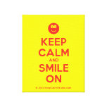 [Smile] keep calm and smile on  Canvas Print