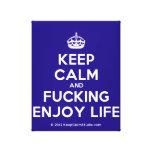 [Crown] keep calm and fucking enjoy life  Canvas Print
