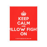 [Crown] keep calm and pillow fight on  Canvas Print