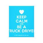 [Love heart] keep calm and be a truck driver  Canvas Print