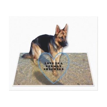Beach Themed Canvas Print - Love is a German Shepherd