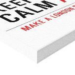 KEEP  CALM  Canvas Prints