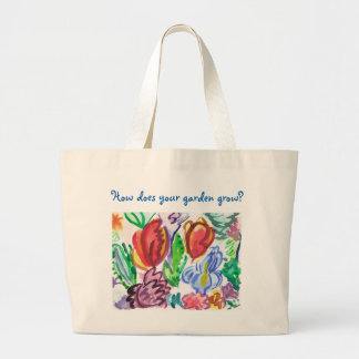 Canvas Tote, how does your garden grow? Large Tote Bag