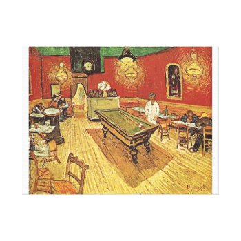 Canvas Van Gogh- The Night Cafe by creativeconceptss at Zazzle