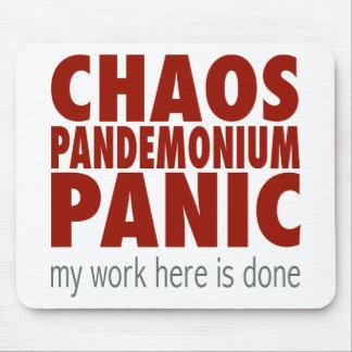 ¡Caos! ¡Pandemónium! ¡Pánico! Alfombrillas De Ratones