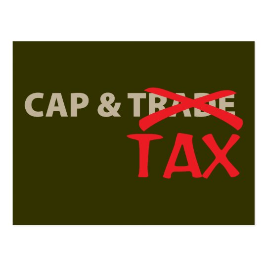 Cap and Tax Postcard