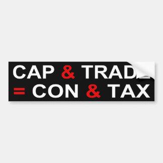 Cap and Trade = Con and Tax Bumper Sticker
