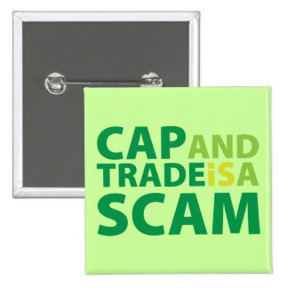 Cap and Trade is a Scam 2 Inch Square Button