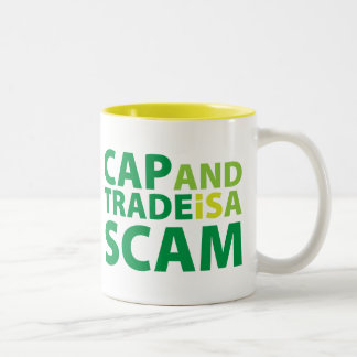 Cap and Trade is a Scam Two-Tone Coffee Mug
