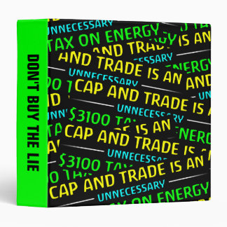 Cap And Trade Is A Tax 3 Ring Binder