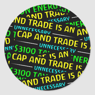 Cap And Trade Is A Tax Classic Round Sticker