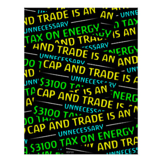 Cap And Trade Is A Tax Posters