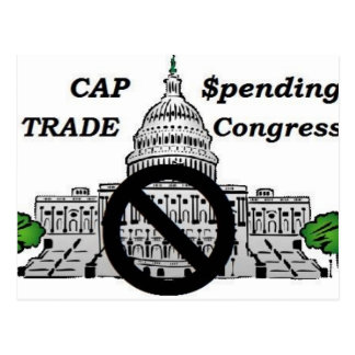 Cap Spending  &  Trade Congress Postcard
