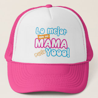 Cap: The best thing than my mother gave birth Trucker Hat