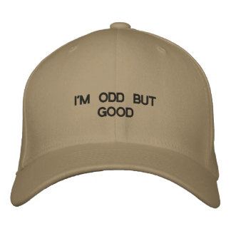 Cap with words I'M ODD BUT GOOD on front of it.