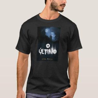 """Capa do livro """"O Último"""" do autor Joel Puga. T-Shirt"""