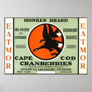 Cape Cod Honker Eatmor Cranberries Brand Label Poster