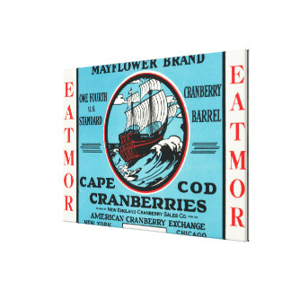 Cape Cod Mayflower Eatmor Cranberries Brand Stretched Canvas Prints