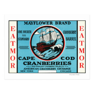 Cape Cod Mayflower Eatmor Cranberries Brand Postcard