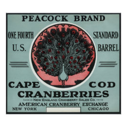 Cape Cod Peacock Brand Cranberry Label Poster