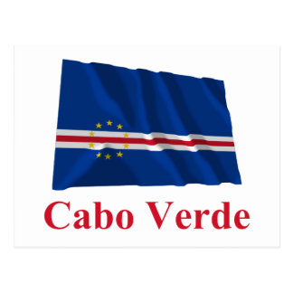 Cape Verde Waving Flag with Name in Portuguese Postcards