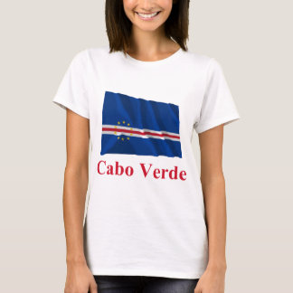 Cape Verde Waving Flag with Name in Portuguese T-Shirt