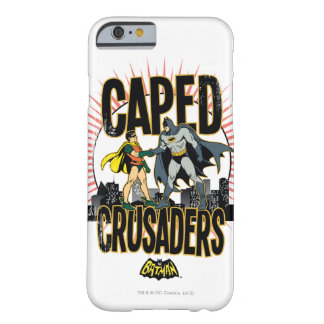 Caped Crusaders Graphic Barely There iPhone 6 Case