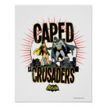 Caped Crusaders Graphic Posters
