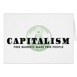 Capitalism Greeting Card