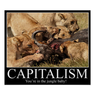 Capitalism Demotivational Poster at Zazzle