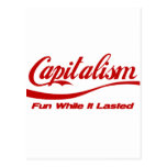 Capitalism - Fun While It Lasted Post Cards