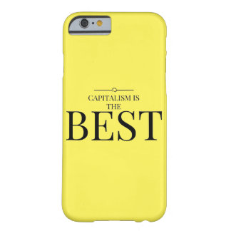 Capitalism is the best barely there iPhone 6 case