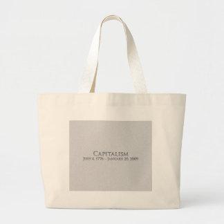 Capitalism  July 4, 1776 – January 20, 2009 Bag