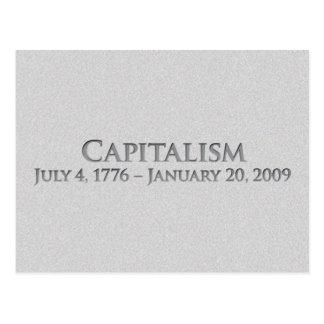 Capitalism  July 4, 1776 – January 20, 2009 Postcard
